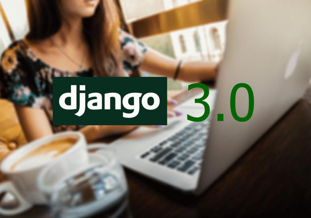 django 3 что нового