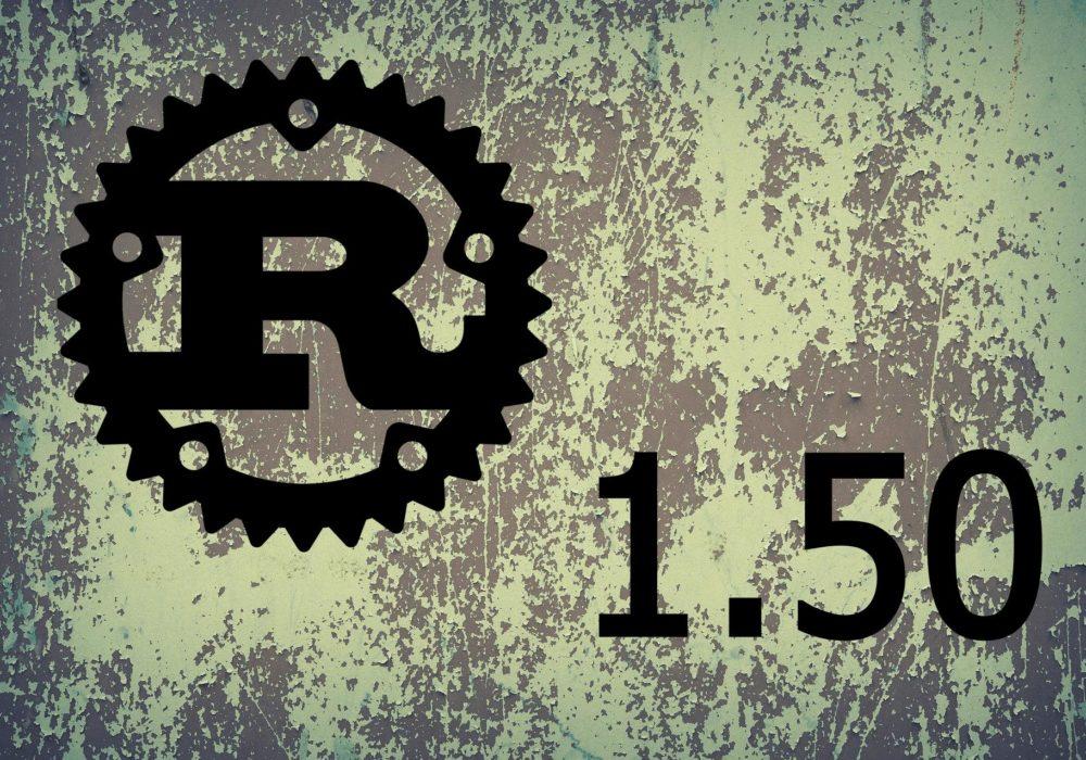 Что новое в языке программирования Rust 1.50