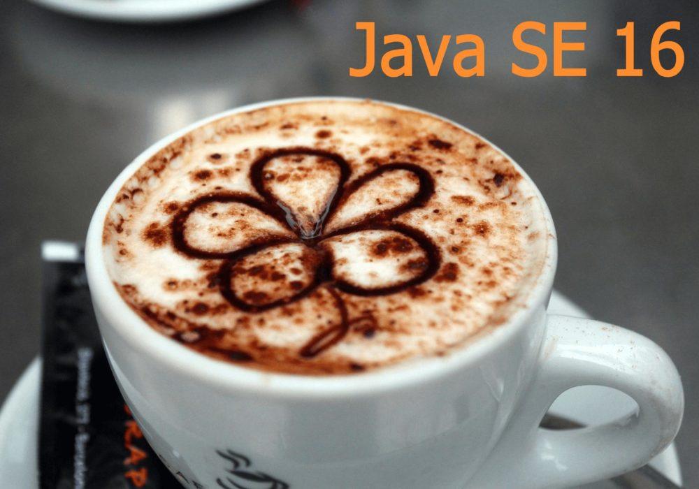 Java SE 16 что нового в новом релизе